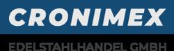 CRONIMEX Edelstahlhandel GmbH